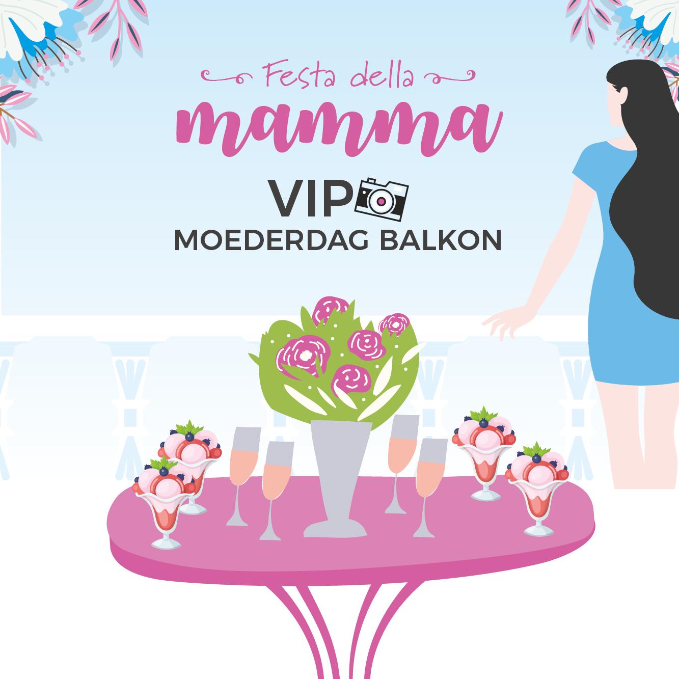 VIP MOEDERDAG BALKON